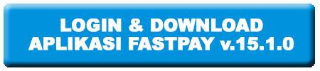 Download Aplikasi FASTPAY terbaru