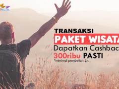 Promo Cashback untuk Setiap Transaksi paket Wisata